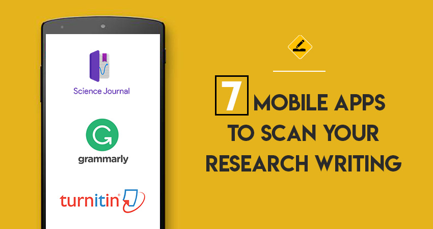 7 Mobile Apps to Scan your Research Writing
